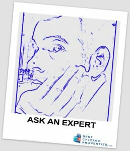 Ask A Chicago Real Estate Expert - Best Chicago Properties