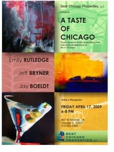 Flyer for the Best Chicago Properties Art Event entitled A Taste of Chicago - April 17, 2009