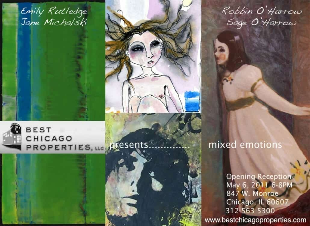 Flyer for Best Chicago Properties Art Event entitled Mixed Emotions - May 6, 2011