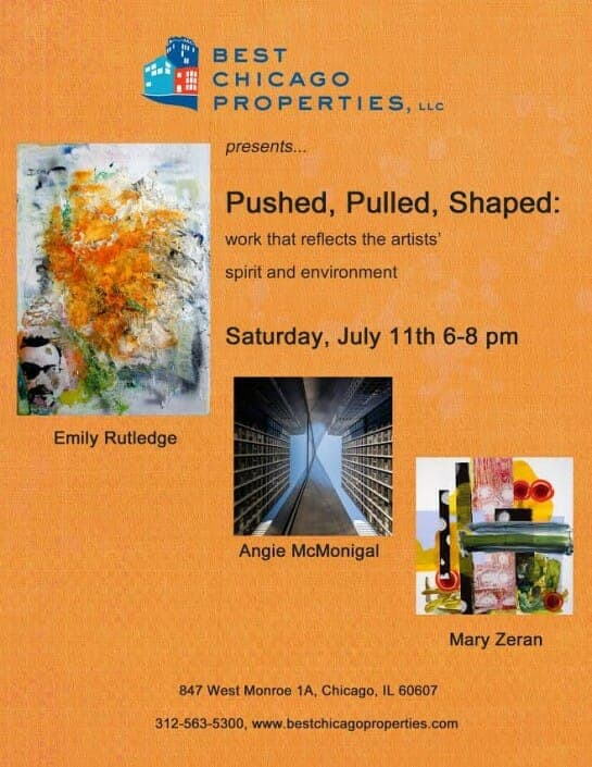 Orange flyer for Best Chicago Properties Art Event called Pushed Pulled Shaped - July 11, 2015